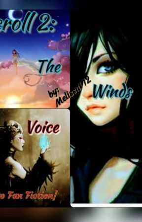 Scroll 2: The Wind Talker [Sequel to Stitches] by MelissaV1212