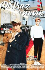 Disfraz de novio • || ChanBaek || by MillenAry