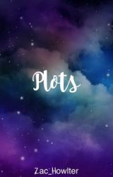 Plots by Zac_Howlter