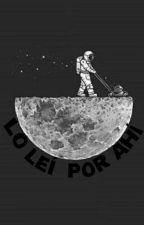Lo Leí Por Ahí 🐝 by bbeyos