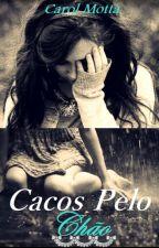 Cacos Pelo Chão by AnnaCarolina400