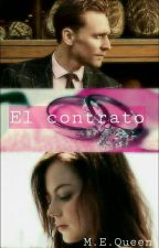 El contrato (Tom Hiddleston fanfic) by MElizabethQueen