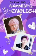 English (Nammin/MinJoon) by That_Girl_Pink
