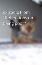 """extracts from """"Reflections on being poor"""" by archiedog"""