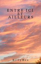Entre Ici et Ailleurs by UneAbeille2_0