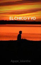 El chico y yo by Agape_Iolanthe