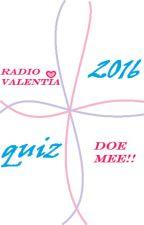DE quiz over 2016 ~ inschrijvingen open by RadioValentia