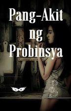 Pang-Akit ng Probinsya by cloud9791