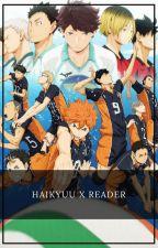 Haikyuu X Reader by --JustSofia--