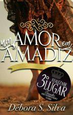 Um amor em A'Madiz by DeboraSSilva