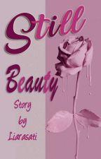 Still Beauty (Slow Update) by liarasati