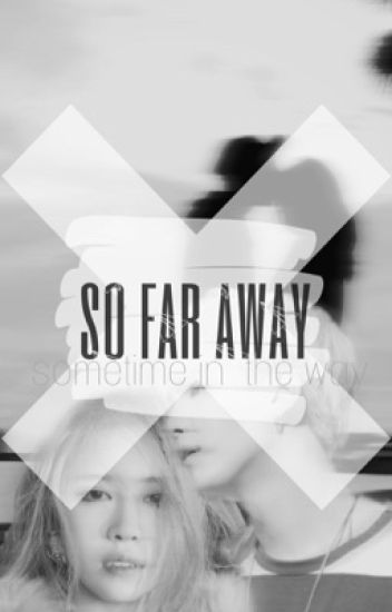 So Far Away Yoongi Suga 하나 Wattpad
