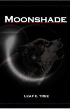 Moonshade (Formerly Eclipse) by LeafETree
