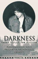 Darkness - Harry Styles Fanfiction by yokita