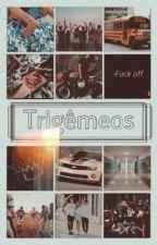 TRIGÊMEOS | One Direction by EdreisielyFerreira