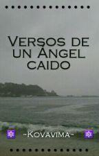 Versos de un ángel caido by SadeRima