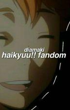 haikyuu!! fandom by diamaki