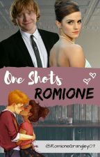 Romione [One-Shots] by RomioneGrangley07