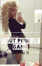 Chronique de Nayra : Tout pour le gang by Bakel_city_gang