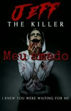Meu amado Jeff the killer by MascarenhasKimberly