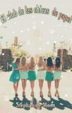 El Club de las Chicas de Papel by StephannieMoon