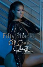 Fifty Shades Of Cree (Slow Updates) by QueenTE