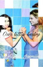 Our little baby (Laurinah/You) by Alycia_Jasmiin
