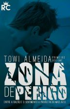 Zona de Perigo by Towi__Almeida