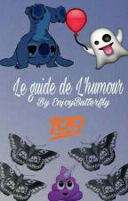 Le guide de l'humour by EnjoyButterfly