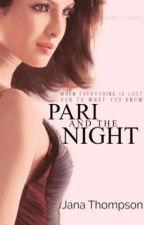 Pari And The Night by JanaTheWriter