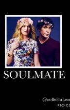 Soulmate  by ooBellarkeoo