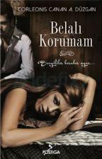 BELALI KORUMAM ( 07/11/2014) Kitap Olmuştur by corleonis