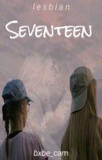 Seventeen ;lesbian. by bxbe_cam