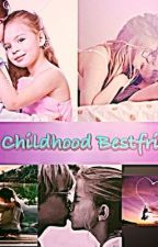 My childhood bestfriend by trueloveispossible