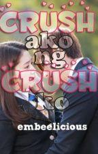 Crush Ako Ng Crush Ko??? O__O (OneShot) by embeelicious