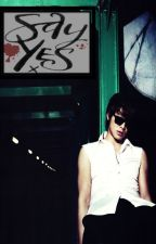 Say Yes by Chefenix