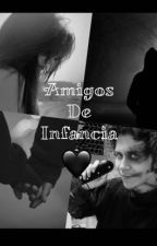 Amigos de infancia🖤 by RubiusPinki