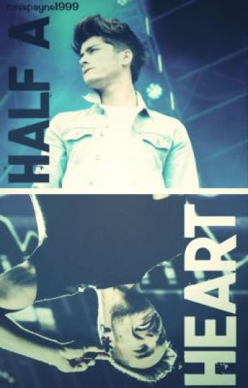 Half A Heart // ziam