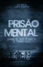 Prisão Mental  by lucysts