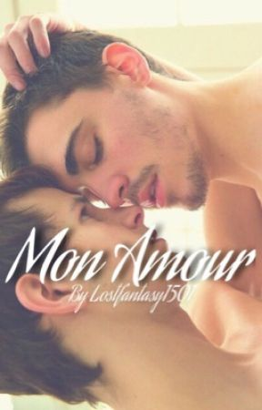 Mon Amour... (boyxboy) by lostfantasy1501