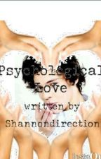 Psychological Love (Harry Styles FF) by Shannondirection