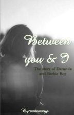 Between You And I by vanesaxyp