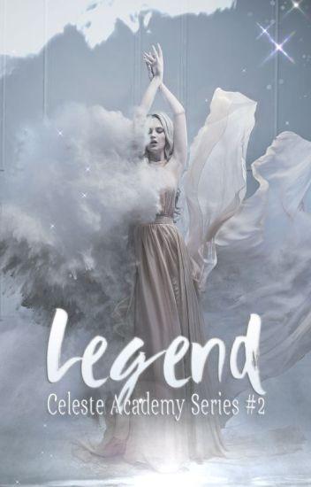 Legend | Celeste Academy Series BK #2