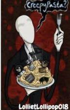 Creepy Pasta collection by LollietLollipop018