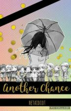 Hetalia: Another Chance (Hetalia X Reader) [DISCONTINUED UNTIL FURTHER NOTICE] by hetaidiot
