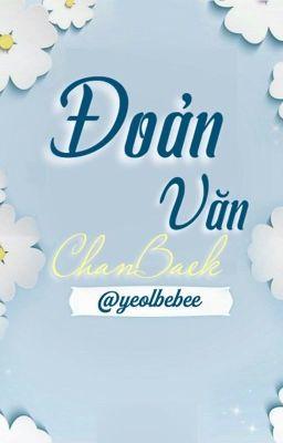 Đoản văn Chanbaek (Yeolbebee)