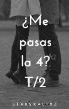 ¿Me Pasas La 4?《Jelena》Segunda Temporada. by Ale1358760