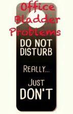Office Bladder Problems by Desi-love
