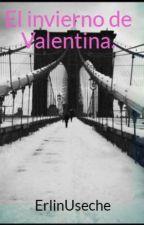 El invierno de Valentina. by ErlinUseche