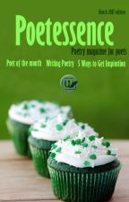 Poetessence (Poetry Magazine) - March (Debut) by WP_Poetry